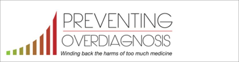 Preventing Overdiagnosis Barcelona 2016